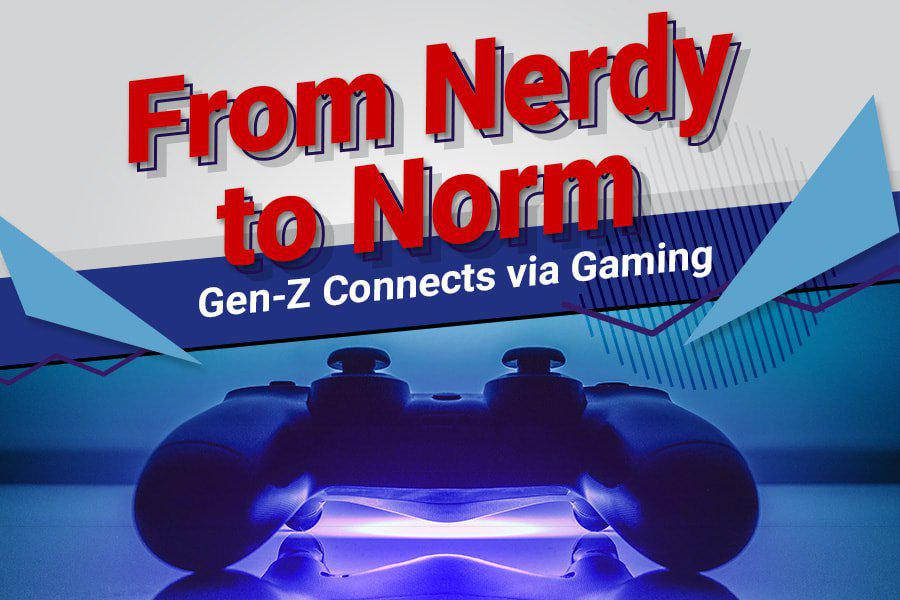a poster saying 'from nerdy to norm, gen x connects via gaming' on it